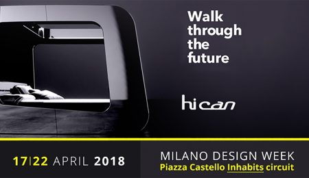 DISCOVER HiCan AT THE MILANO DESIGN WEEK